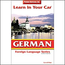 Learn in Your Car: German, Level 1  by Henry N. Raymond Narrated by Henry N. Raymond