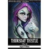 Thursday Thistle: A Fairy Tale ~ August V. Fahren