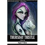 Thursday Thistle: A Fairy Taleby August V. Fahren