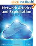 Network Attacks and Exploitation: A F...