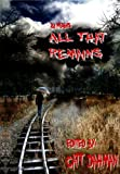 img - for All That Remains book / textbook / text book