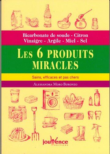 les 6 produits miracles sains efficaces et pas chers bicarbonate de soude citron vinaigre. Black Bedroom Furniture Sets. Home Design Ideas