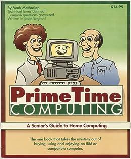 exora prime timing marking prime time computing a seniors guide to home computing