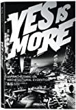 img - for Yes Is More: An Archicomic on Architectural Evolution by Ingels, Bjarke published by Evergreen (2009) book / textbook / text book