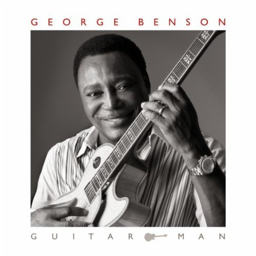 George Benson - 2011 - Guitar Man