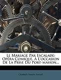 Le Mariage Par Escalade: