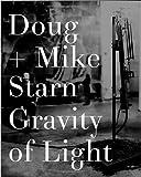 Doug and Mike Starn: Gravity of Light
