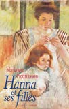 Hanna's Daughters - A Novel Of Three Generations (2744118486) by Fredriksson, Marianne