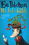 Not Just a Witch (0330397990) by Eva Ibbotson