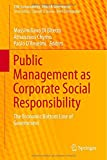 img - for Public Management as Corporate Social Responsibility: The Economic Bottom Line of Government (CSR, Sustainability, Ethics & Governance) book / textbook / text book