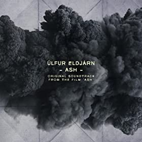 "Ash (Original Soundtrack from the Film ""Ash"")"