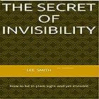 The Secret of Invisibility Hörbuch von Lee Smith Gesprochen von: Ray Porter