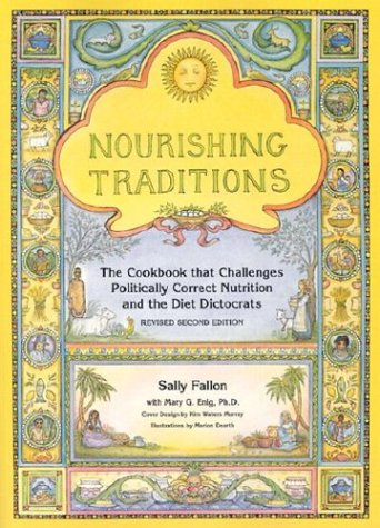 Download Nourishing Traditions:  The Cookbook that Challenges Politically Correct Nutrition and the Diet Dictocrats