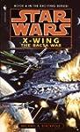 The Bacta War: Star Wars (X-Wing): Bo...