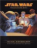 Alien Anthology (Star Wars Roleplaying Game) (0786926635) by Miller, Steve