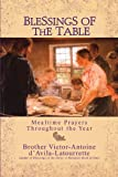 img - for Blessings of the Table: Mealtime Prayers Throughout the Year book / textbook / text book