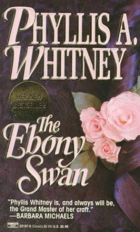 Ebony Swan, PHYLLIS A. WHITNEY