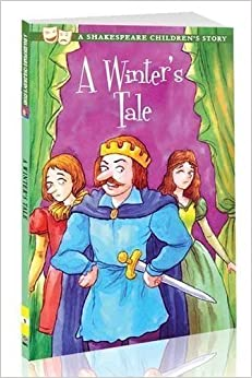 A Winter's Tale - a Shakespeare Children's Story (Shakespeare Children's Stories) by Macaw Books