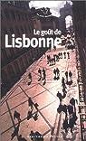 Le go�t de Lisbonne par Mouret