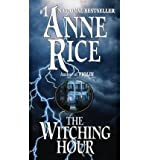 The Witching Hour (0345384466) by Anne Rice