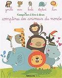 echange, troc Collectif - Comptines à lire à deux : Comptines des Animaux du Monde - Dès 2 ans