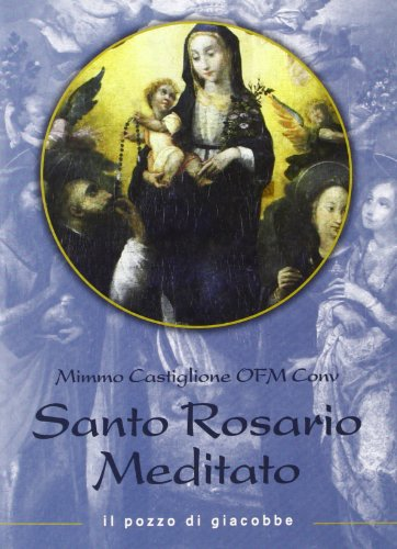 Il santo rosario meditato, Buch