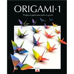 z lal ayt re scheele origami 1 pliages en papier pour petits et grands origamidaily library. Black Bedroom Furniture Sets. Home Design Ideas