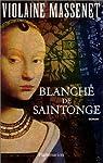 Blanche de Saintonge par Massenet
