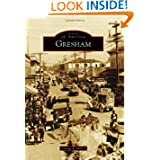 Gresham (Images of America Series) (Images of America (Arcadia Publishing))