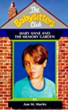 Mary Anne and the Memory Garden (Babysitters Club) (0590197932) by Ann M. Martin