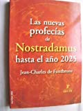 img - for Las nuevas profec as de Nostradamus hasta el a o 2025 book / textbook / text book