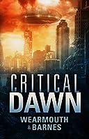 Critical Dawn (The Critical Series Book 1) (English Edition)
