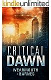 Critical Dawn (The Critical Series Book 1)