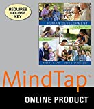MindTap Psychology Online Courseware to Accompany Kail/Cavanuagh's Human Development: A Life-Span View, 7th Edition, [Instant Access], 1 term (6 months)