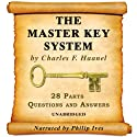 The Master Key System Audiobook - All 28 Parts Hörbuch von Charles F. Haanel Gesprochen von: Philip Ives