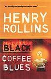 Black Coffee Blues (Black Coffee Blues 1)
