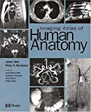 Weir & Abrahams Imaging Atlas Of Human Anatomy - Cd-Rom Macintosh