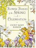 Flower Fairies of the Springtime: A Celebration