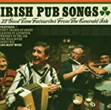Various Artists Irish Pub Songs: 22 Good Time Favourites from the Emerald Isle