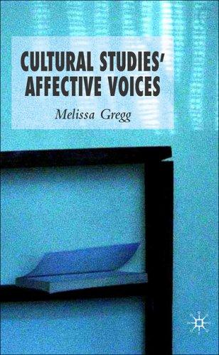 Cultural Studies' Affective Voices