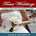 Texas Weddings: Books 1-2 (       UNABRIDGED) by Janice Thompson Narrated by Misty of Echoing Praise