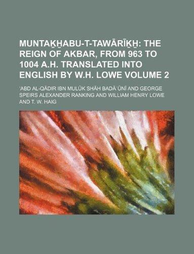 Muntakhabu-t-tawarikh Volume 2