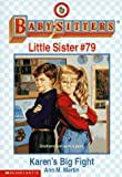 Karen's Big Fight (Baby-Sitters Little Sister) (0590691872) by Martin, Ann M.