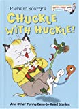 img - for Richard Scarry's Chuckle with Huckle!: And Other Funny Easy-to-Read Stories (Bright & Early Books for Beginning Beginners,) book / textbook / text book