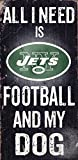 Fan Creations N0640 New York Jets Football And My Dog Sign