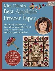 Kim Diehl's Best Applique Freezer Paper