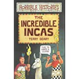 The Incredible Incas (Horrible Histories)by Terry Deary