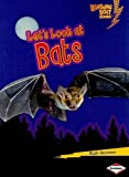Lets Look at Bats (Lightning Bolt Books: Animal Close-Ups)