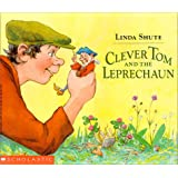 Clever Tom and the Leprechaun: An Old Irish Story ~ Linda Shute