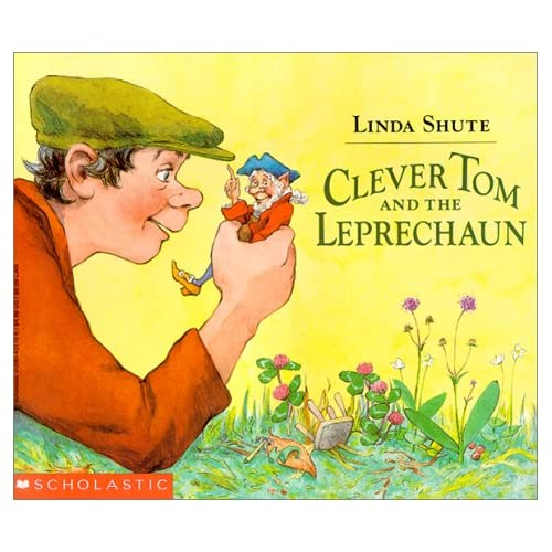 Clever Tom and the Leprechaun: An Old Irish Story: Linda